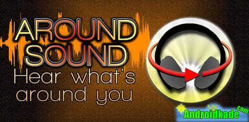 شنیدن صدای اطراف با Around Sound Pro v2.06