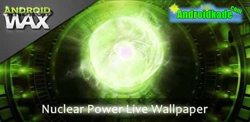 لایو  والپیپر زیبای Nuclear Power Live Wallpaper v2.0