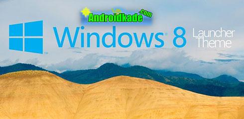 دانلود تم زیبای اندروید Windows 8 Theme v4.2.0
